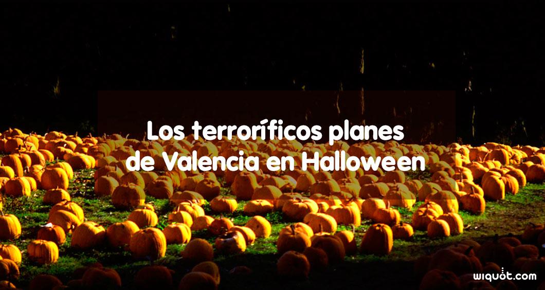 Los terroríficos planes de Valencia en Halloween