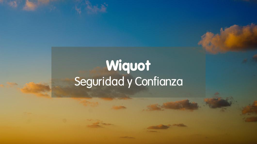 Wiquot, seguridad y confianza
