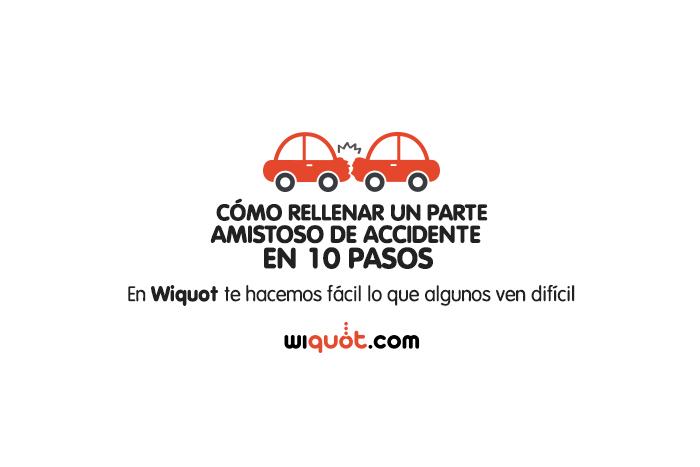 parte de accidente, parte amistoso, accidente, seguro de coche, parte, infografía, miércoles visuales, wiquot
