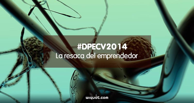 La resaca del Día de la Persona Emprendedora de la Comunidad Valenciana 2014