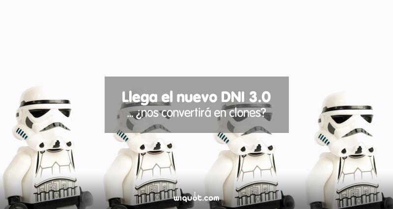 Wiquot, alertas inteligentes, renovación DNI, El nuevo DNI 3.0, DNI, DNI 3.0, documento nacional de identidad, DNI digital, tecnología, NFC, contactless, smartphones, tablets, pasaporte, renovación DNI,