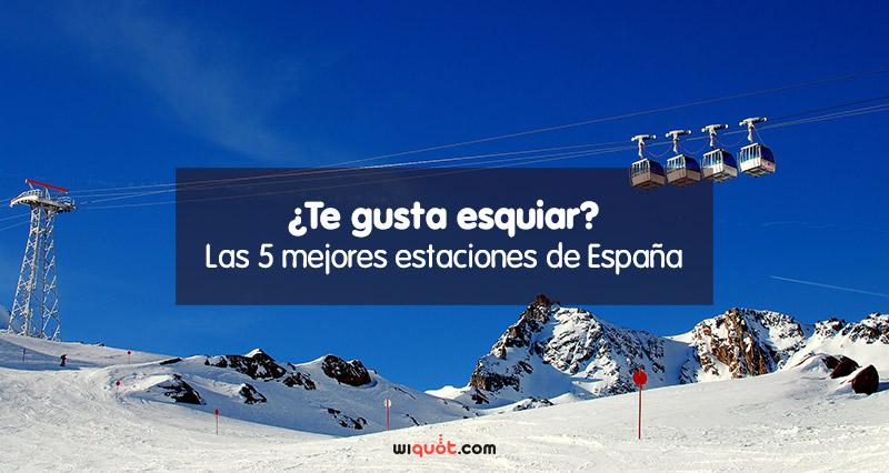 Te gusta esquiar ranking de las mejores estaciones de esqu de espa a wiquot - Mejor sitio para vivir en espana ...